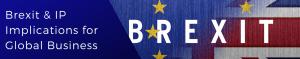 Roberta Young Loza and Loza Brexit and IP Implications